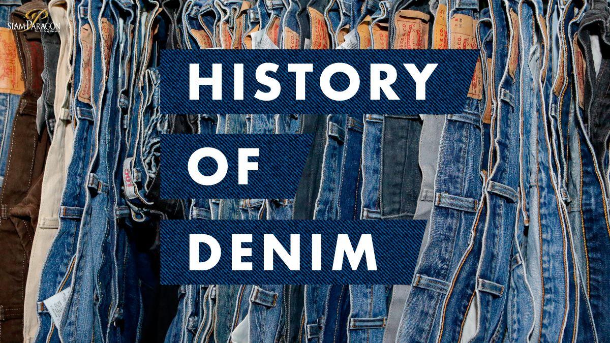 17d8cca1 THE HISTORY OF DENIM